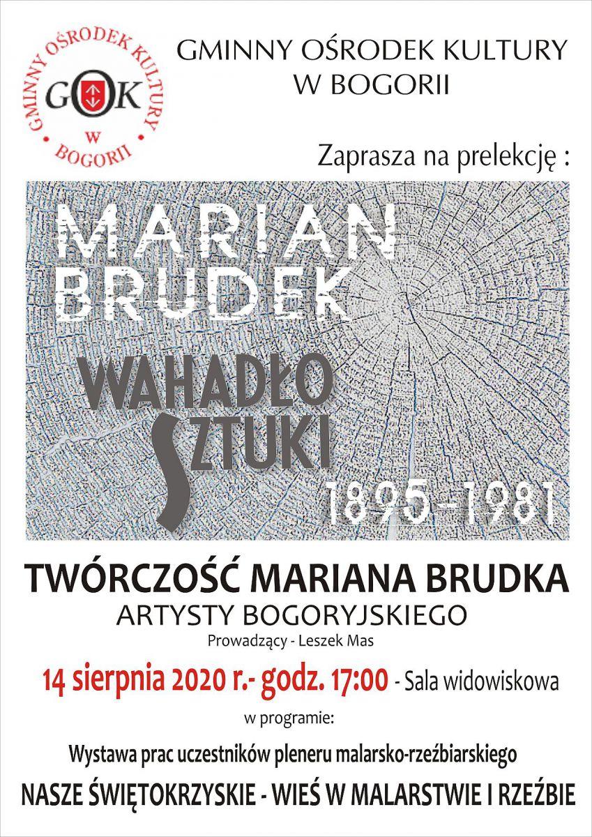 Prelekcja Marian Brukek - Bogoria - 14.08.2020 r.