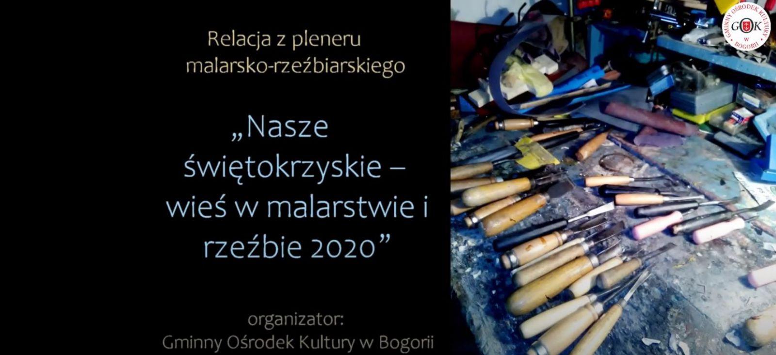 Relacja plener rzeźbiarski - 17.07.2020 r.